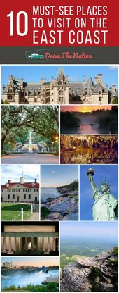 10 Must-See Places to Visit On the East Coast | Drive the Nation