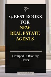 24 Best Books for New Real Estate Agents. Books on success, marketing, people, a…