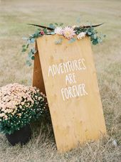 Adventures Are Forever | wedding signs – photo by Jeremiah and Rachel Photograph…