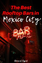 Best Rooftop Bars in Mexico City | Eternal Expat