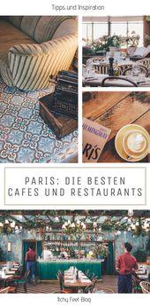 Essen gehen in Paris: Meine Café und Restaurant Tipps | Itchy Feet