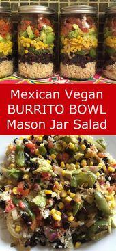 Mexican Vegan Burrito Bowl Mason Jar Salad – Chipotle Style