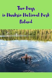 Nuuksio National Park – Two Days in the Finnish Wilderness