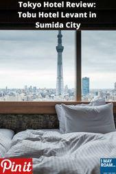 Pinterest Tokyo Hotel Review Tobu Hotel Levant in Sumida City