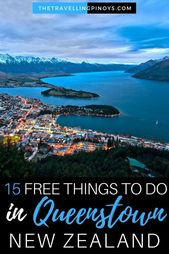 15 Free Things To Do In Queenstown, New Zealand – The Travelling Pinoys