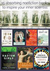 15 absorbing nonfiction books to inspire your inner scientist – Modern Mrs. Darcy