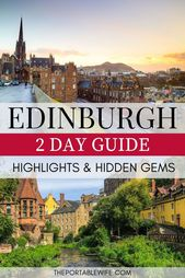 2 Days in Edinburgh: Itinerary for First Time Visitors