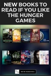 New Books to Read if You Like The Hunger Games