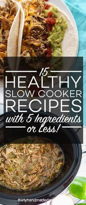 15 Healthy Slow Cooker Recipes with 5 Ingredients or Less