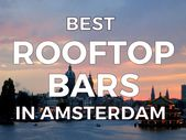 BEST ROOFTOP BARS IN AMSTERDAM