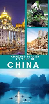 21 Incredible Places To Visit In China