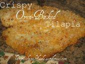 Crispy Oven Baked Tilapia
