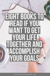 Eight Books to Read if You Want to Live Your Best Life | Fruitful Home Co.