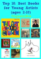 Top 10: Best Books for Young Artists (ages 2-18)