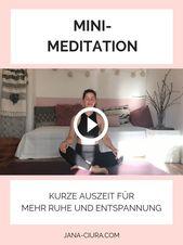 Video: Mini-Meditation für Ruhe und Entspannung — Jana Ciura   Meditation und Yoga