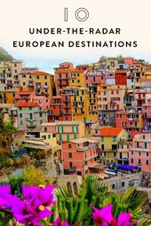 10 Insanely Gorgeous, Under-the-Radar European Destinations