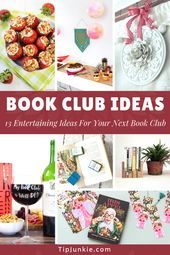 13 Entertaining Book Club Ideas for Your Next Book
