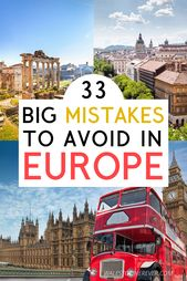 33 Travel Mistakes to Avoid in Europe