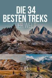 Die 34 besten Treks der Welt – Warum du mindestens einen davon in deinem Leben gemacht haben solltest