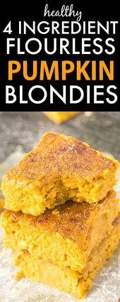 Four Ingredient Flourless Pumpkin Blondies- Soft, fudgy and with NO flour, butte…