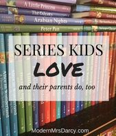 Series kids love (and their parents do, too) – Modern Mrs. Darcy
