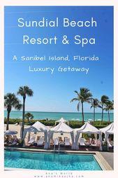 Sundial Beach Resort & Spa   A Sanibel Island, FL Luxury Getaway