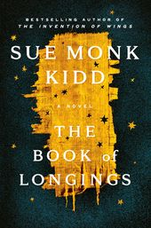 The Book of Longings by Sue Monk Kidd – Reading Guide: 9780525429760 – PenguinRandomHouse.com: Books