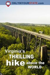 The Bridge Hike In Virginia That Will Make Your Stomach Drop