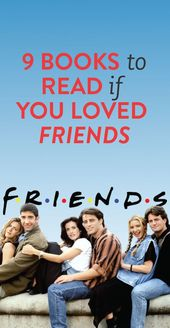 What To Read Until 'Friends' Comes Out on Netflix