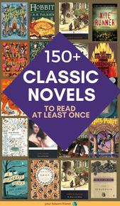 150 Classic Books Every Book Lover Should Read In Their Life Time | Your Bosom Friend
