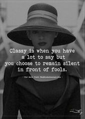 Classy Is When You Have A Good deal To Say But – Head Journal