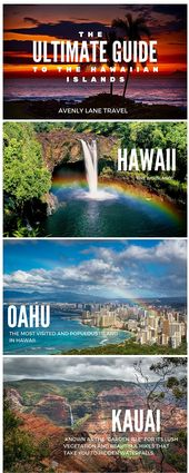 What To Expect On Each Of The Hawaiian Islands – Avenly Lane Travel