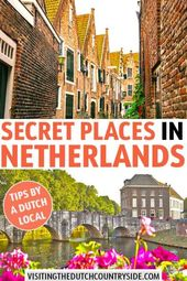 30 Most Beautiful Offbeat Places In The Netherlands To Visit Told By A Dutch Local – Visiting The Dutch Countryside