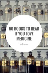 50 Of The Best Medical Books to Read if You Love Medicine | Book Riot