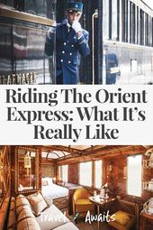 Riding The Orient Express: What It's Really Like On The Iconic Train