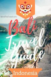 Ultimate Bali Travel Guide For First-Timers