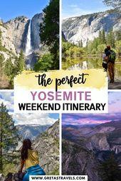 Yosemite Itinerary: The PERFECT Weekend Itinerary For Yosemite (2-3 Days)