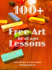 100+ Free Art Lessons for All Ages – Hodgepodge