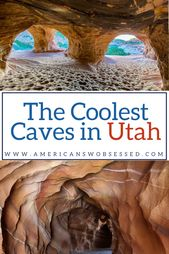 20 Awesome Caves to visit in Utah