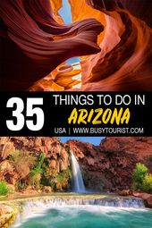 35 Best Things To Do & Places To Visit In Arizona