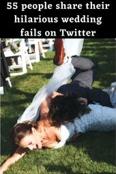 55 people share their hilarious wedding fails on Twitter