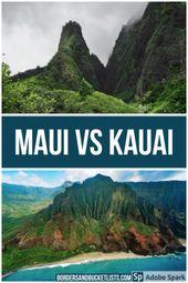 A Detailed Comparison of Maui vs. Kauai (From a Hawaii Local)   Borders & Bucket Lists