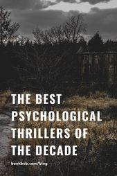 The Best Psychological Thrillers of the Decade, Ranked