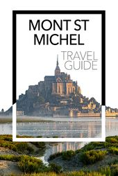 The best way to visit Mont Saint Michel, France