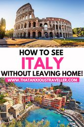 Virtual Tour of Italy: 10 Easy Ways of Visiting Italy From Home!