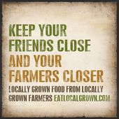 Eat Locally Grown Food