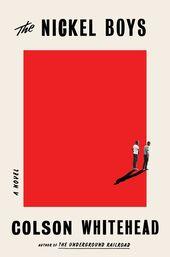 The Nickel Boys by Colson Whitehead: 9780345804341 | PenguinRandomHouse.com: Books