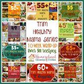 Trim Healthy Mama Series – 10 Week Wrap-Up – Homeschool Giveaways