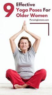 Yoga for More mature Females: 9 Efficient Asanas
