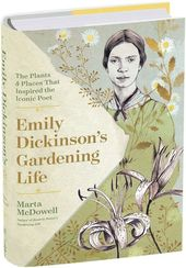 on emily dickinson's gardening life, with marta mcdowell